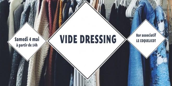 Sam. 4 mai / VIDE DRESSING