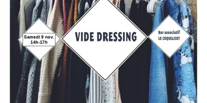 Sam 9 nov. / Vide dressing